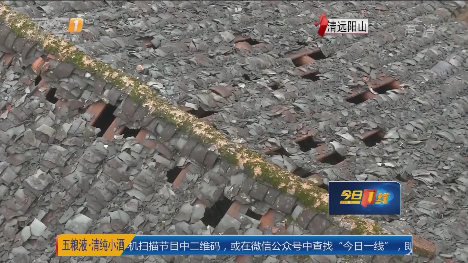 关注强对流天气:清远 阳山多户泥砖屋被冰雹砸坏