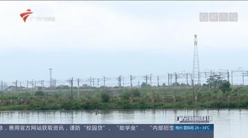 """肇庆:环保""""组合拳"""" 筑牢生态安全屏障"""