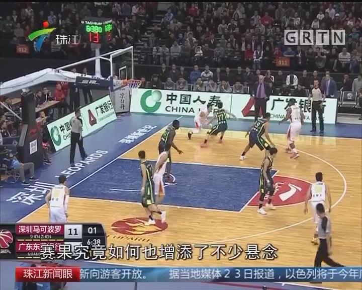 "CBA:广东赛季""双杀""深圳"