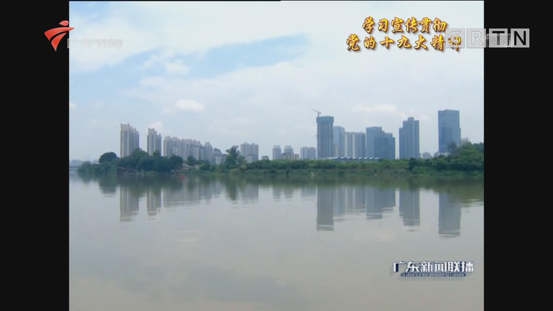 惠州:全面推行河长制 确保治水长清