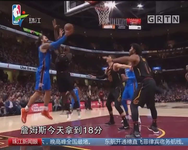 NBA:雷霆三巨合欢88分 客场掀翻骑士