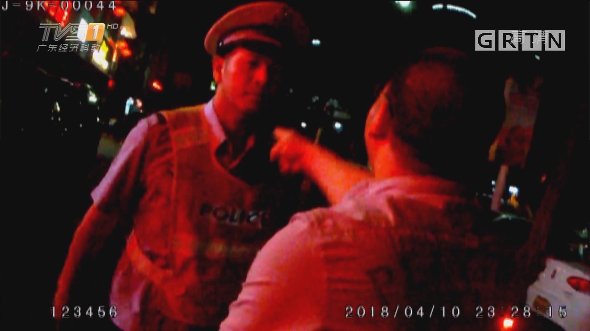 东莞虎门:司机醉驾 乘客现场发飙齐被拘