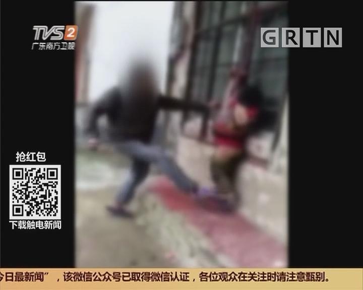 清远阳山:孩子犯错 爸爸悬空吊打!