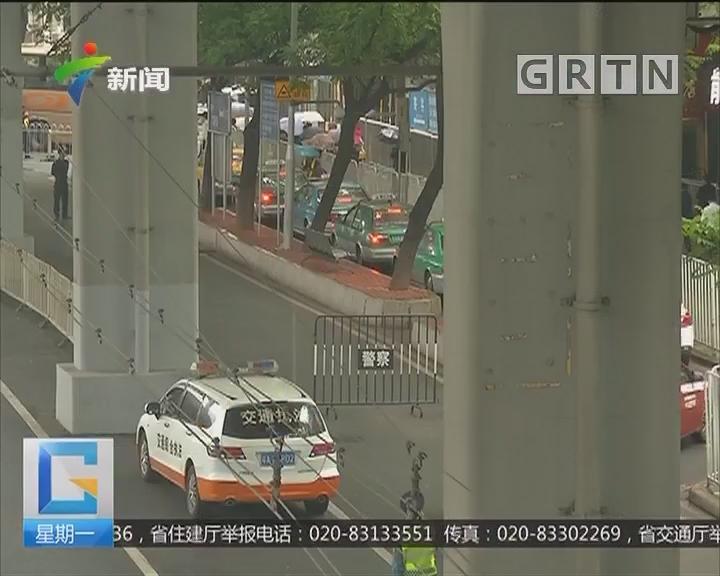 整治广州出租车乱象:重拳整治下 的士拒载议价现象减少了吗?