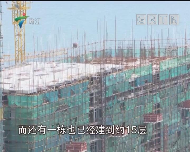 惠州:海景房前惊现数千平违建高楼 被查处还有人想买?