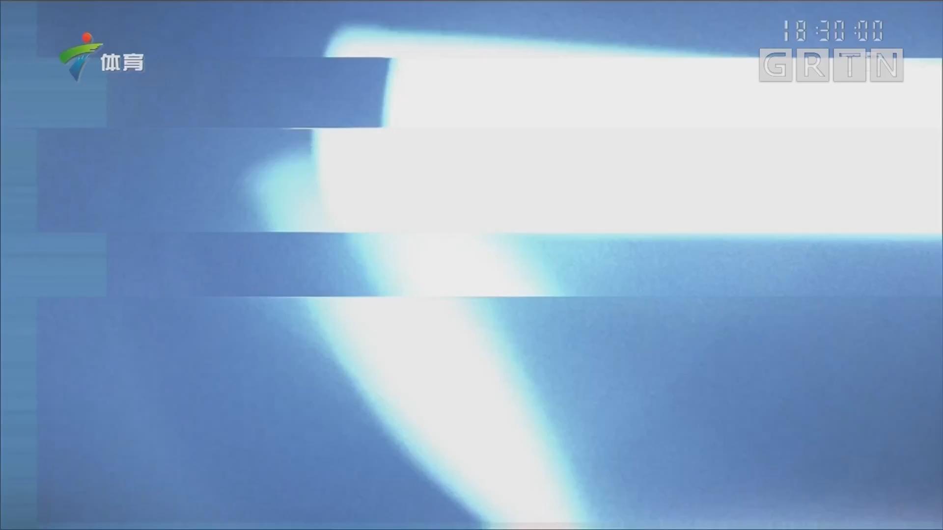 """[HD][2019-03-26]体育世界:5G新时代 广东体育频道联合广东联通倾情转播""""广州德比"""""""