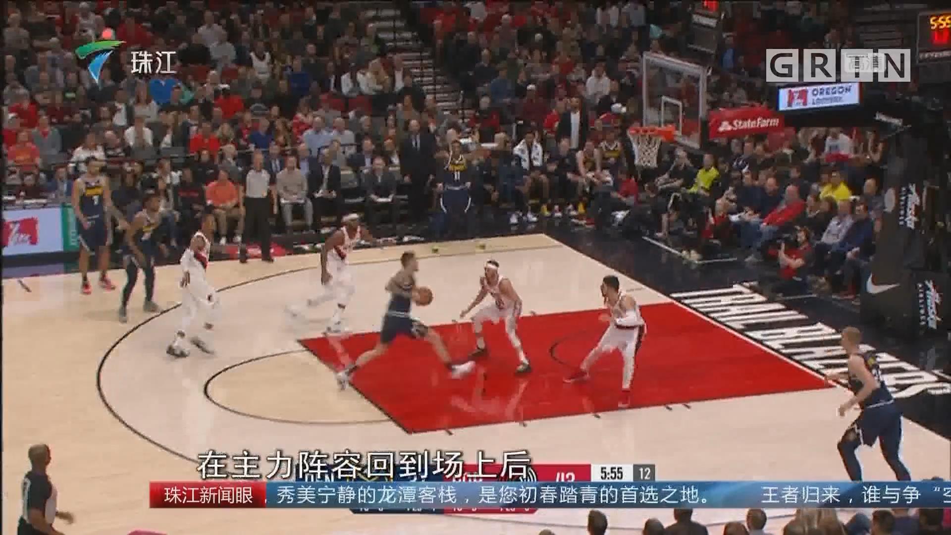 NBA:利拉德30分 开拓者复仇掘金