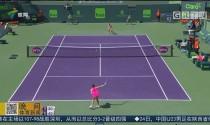WTA迈阿密赛 A拉击败哈勒普晋级16强