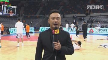 CBA记者现场连线:广东vs山西