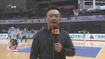CBA记者现场连线:天津 vs 广东