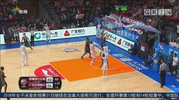 广东队客场大胜新疆 晋级季后赛半决赛