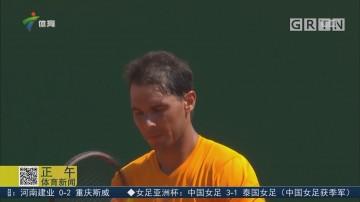 ATP蒙塔卡洛大师赛 纳达尔横扫蒂姆晋级四强