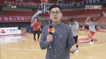 记者连线:八一南昌vs深圳马可波罗
