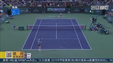 WTA印第安维尔斯赛 本西奇、斯维托丽娜晋级四强