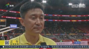 杜锋:中国男篮应该忘掉失利 着眼之后比赛