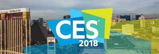 CES 2018看什么?这篇文章带你了解最新趋势和看点